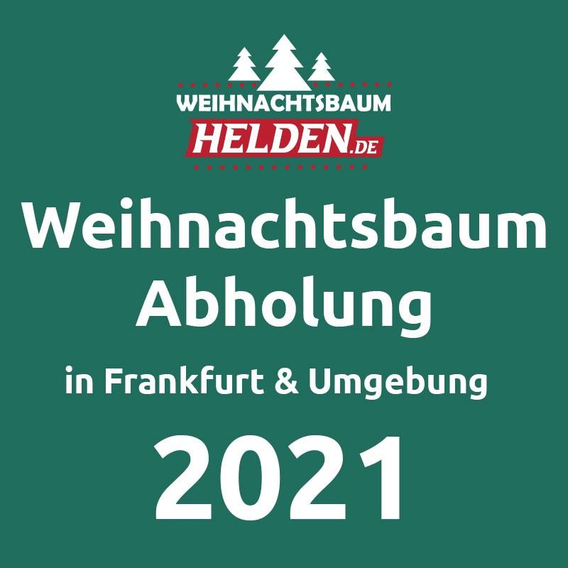 Weihnachtsbaum Abholung in Frankfurt und Umgebung 2021